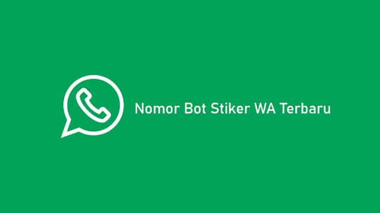 Nomor-Bot-Stiker-WA-yang-Aktif-di-2021